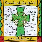 Sounds Of The Spirit - Live At GMWA