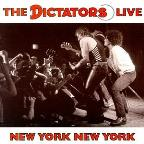 New York, New York: The Dictators Live