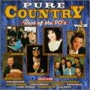 Pure Country: Best Of The 90's Vol. 2