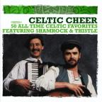Celtic Cheer: 50 All Time Celtic Favorites