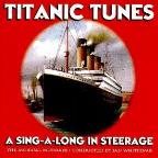Titanic Tunes: A Sing-A-Long In Steerage.