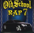 Old School Rap, Vol. 7