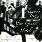 After Grand Hotel: Music from the Age of Romance and Elegance