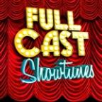Full Cast Showtunes