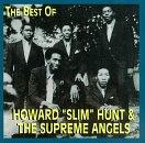 "Best of Howard ""Slim"" Hunt & The Supreme Angels"