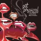Get Physical: 7th Anniversary Label Compilation, Pt. 1