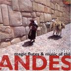 Magic Flutes & Music from the Andes