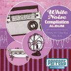 White Noise Compilation Album