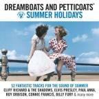 Dreamboats and Petticoats: Summer Holidays