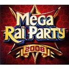 Mega Rai Party 2008