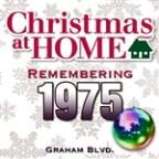 Christmas At Home: Remembering 1975