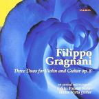 Gragnani: 3 Duos For Violin And Guitar, Op. 8