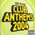 Best Club Anthems 2004
