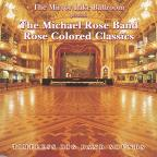 Mirror Lake Ballroom Presents the Michael Rose Band: Rose Colored Classics