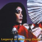 Legend of Morning Glory