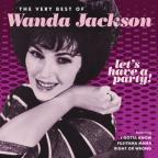 Let's Have a Party! The Very Best of Wanda Jackson