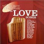 My Favorite Broadway: The Love Songs