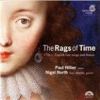 Rags Of Time - 17th Century English Songs / Hillier