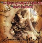 Anatomy of Evil: The String Quartet Tribute to Iron Maiden