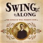Swing Along: The Songs of Will Marion Cook