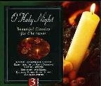O Holy Night: Beautiful Classics for Christmas
