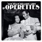 Plus Grands Airs d'Operette
