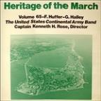Heritage Of The March, Vol. 65 - The Music Of Huffer And Halley