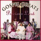 Gospel Greats: Precious Lord
