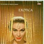 Exciting Sounds of Martin Denny: Exotica/Exotica, Vol. 2