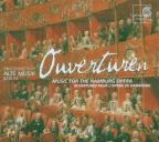 Ouvertüren: Music For The Hamburg Opera