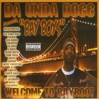 Da Unda Dogg Presents 'Da Bay Boys'