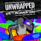 Unwrapped, Vol. 6: Give the Drummer Some!