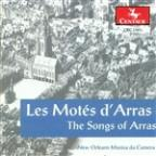 Les Motes d'Arras (The Songs of Arras)