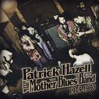 Patrick Hazell With The Mother Blues Band 1975-80