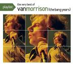 Playlist: The Very Best of Van Morrison (The Bang Years)