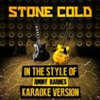 Stone Cold (In The Style Of Jimmy Barnes) [karaoke Version] - Single
