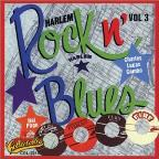 Harlem Rock n' Blues, Vol. 3