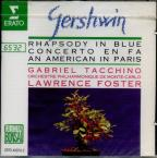 Gershwin: Rhapsody in Blue, American in Paris, Concerto in F