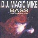 Bass: The Final Frontier
