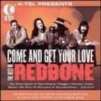 Come And Get Your Love: The Best Of Redbone