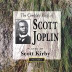 Complete Rags of Scott Joplin Vol. 1