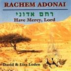 Rachem Adonai - Have Mercy, Lord
