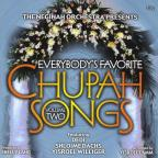 Everybody's Favorite Chupah Songs 2