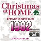Christmas At Home: Remembering 1982