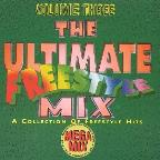 Ultimate Freestyle Mix Vol. 3