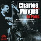 Charles Mingus in Paris: The Complete America Session