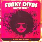 Funky Divas: Do You Funk?