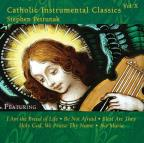 Catholic Instrumental Classics, Vol. 10