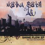 Shine Flow-EP With DJ Icewater