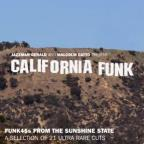 California Funk: Rare Funk 45's From The Golden State